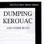 Ponyboy Press - Paper Crush #7: Dumping Kerouac and Other Beats