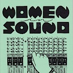 Madeleine Campbell, Maggie Negrete, Various Artists - Women in Sound, Issue 4