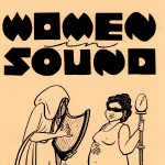 Madeleine Campbell, Maggie Negrete, Various Artists - Women in Sound, Issue 3