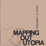 Tim Devin - Mapping Out Utopia: 1970s Boston-Area Counterculture, Book 1 (Cambridge)