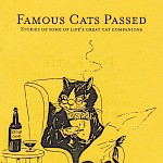 Joseph Carlough - Famous Cats Passed: Stories of Some of Life's Great Cat Companions