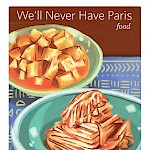 Andria Alefhi, Various Artists, Jaime Borschuk - We'll Never Have Paris #16: Food