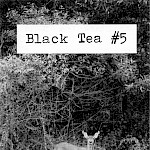 Jason Martin - Black Tea #5