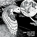 Somnia - How The Moon Shines On The Shit