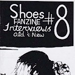 Nate - Shoes Fanzine #8: Interviews Old & New