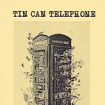 Frederick Moe - Tin Can Telephone #7