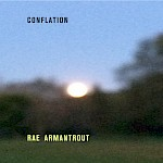 Rae Armantrout - Conflation