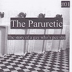 Mark Paruretic - The Paruretic #1: The Story of a Guy Who's Pee Shy