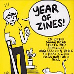 Sarah Mirk - Year of Zines