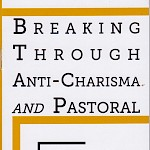 Spencer Moody - Breaking Through Anti-Charisma and Pastoral