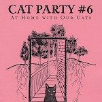 Katie Haegele, Various Artists - Cat Party #6: At Home With Our Cats