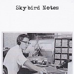 Frederick Moe - Skybird Notes Logbook