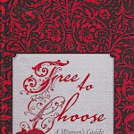 Eberhardt Press - Free to Choose: A Women's Guide to Reproductive Freedom