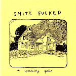 Gina Sarti - Shit's Fucked: A Positivity Guide