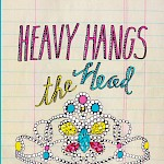 Taryn Hipp - Heavy Hangs the Head