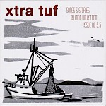 Moe Bowstern - Xtra Tuf Issue No. 5.5: Songs & Stories