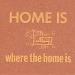 Kelsey Smith - Home Is Where the Home Is