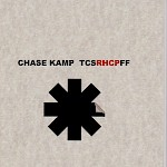 Chase Kamp - The Complete Speculative Red Hot Chili Peppers Fan Fiction (Second Edition)