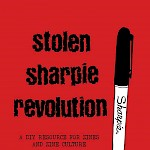 Alex Wrekk - Stolen Sharpie Revolution (Fifth Edition)