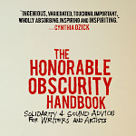 M. Allen Cunningham - The Honorable Obscurity Handbook